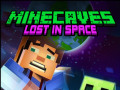 Spiele Minecaves Lost in Space