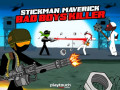 Spiele Stickman Maverick: Bad Boys Killer
