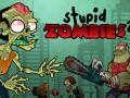 Spiele Stupid Zombies 2